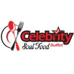 Celebrity Soul Food Buffet & Restaurant