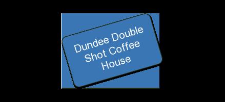 Dundee Double Shot Coffee House