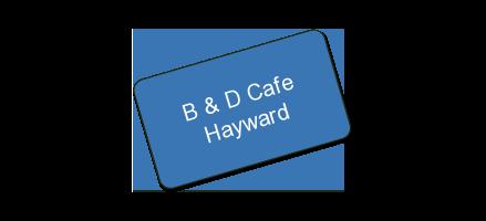 B & D Cafe Hayward: 1/2 CERTIFICATES