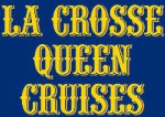 La Crosse Queen Cruises: HALF OFF SIGHTSEEING CRUISE FOR 2!!!