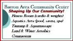 Barron Area Community Center: HALF OFF 1 MONTH ADULT MEMBERSHIP