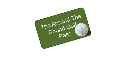 The 2013 Around The Sound Golf Pass