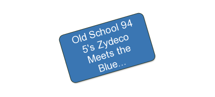 Old School 94.5's Zydeco Meets the Blues Festival