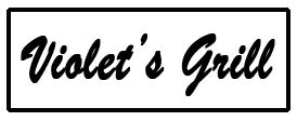 Violet's Grill