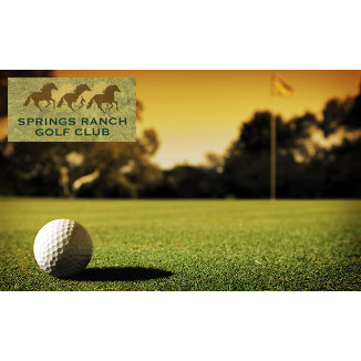TWOSOME PACKAGE(2)- Two 18-Hole Round Golf Games for the Price of One! -Springs Ranch Golf Club