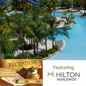 Hotel And Resort Card Featuring Hilton World Wide- $40 buys $400 in discounts!
