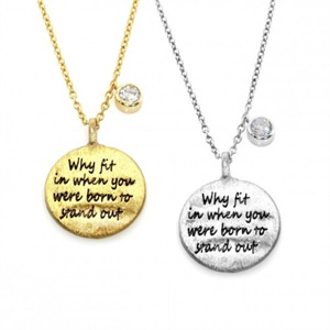 """Engraved """"Why Fit In When You Were Born To Stand Out"""" Pendant Necklace- $14.50 with Free Shipping"""
