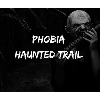 Phobia Haunted Trail