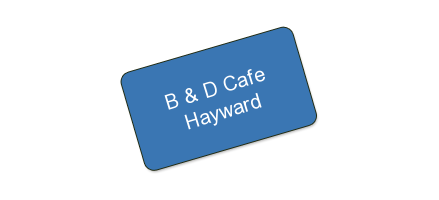 B & D Cafe Hayward: 1/2 CERTIFICATES