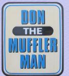 Don The Muffler Man: New Muffler Plus Install