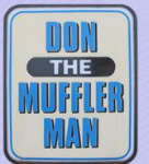Don The Muffler Man: New Muffler Plus Install