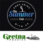 Gretna Theatre - The Summer Club