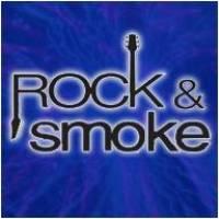 Rock & Smoke