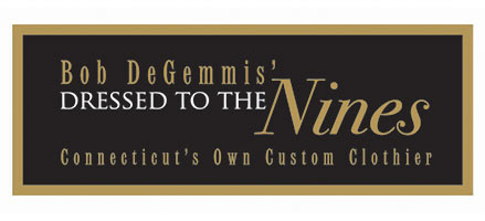 Bob DeGemmis' Dressed to The Nines