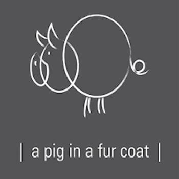A Pig In A Fur Coat