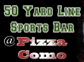 50 Yard Line Sports Bar at Pizza Como