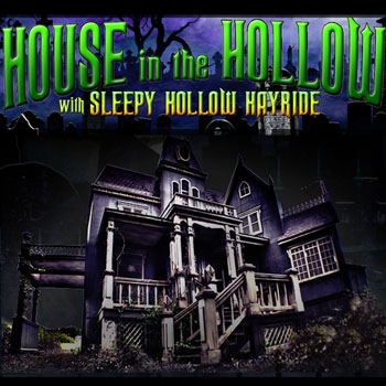 House in the Hallow with Sleepy Hollow Hayride