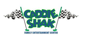 Caddie Shak