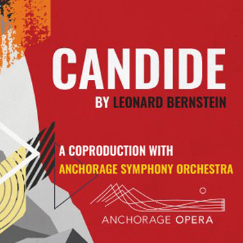 Anchorage Opera - Pair of  C  Tickets to  Candide