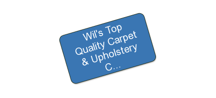 Wil's Top Quality Carpet & Upholstery Cleaning Services