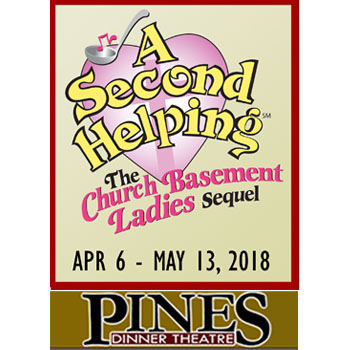The Pines Dinner Theatre - A Second Helping, The Church Basement Ladies