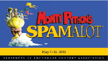 Anchorage Concert Association - A Pair of Adult Tickets to Monty Python's Spamalot