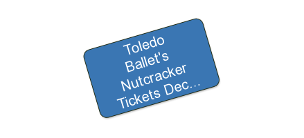 Toledo Ballet's Nutcracker Tickets December 8th - 2pm Show Only - $41 for $20