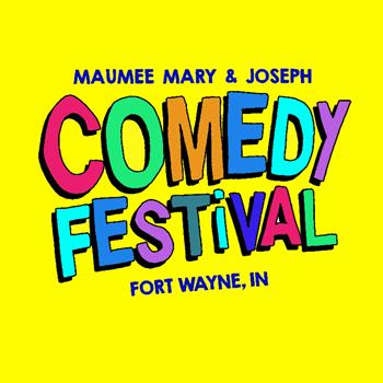 Maumee Mary & Joseph Comedy Festival