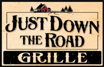 Just Down the Road Grille