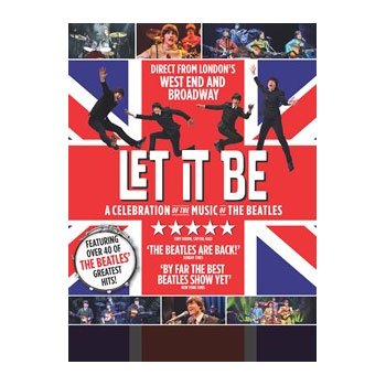 PALACE THEATER - 1 PAIR OF TICKETS TO LET IT BE - A CELEBRATION OF THE MUSIC OF THE BEATLES - LOWER MEZZANINE - APRIL 15, 2016 - 8PM