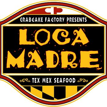 Crabcake Factory's Loca Madre Tex Mex Seafood