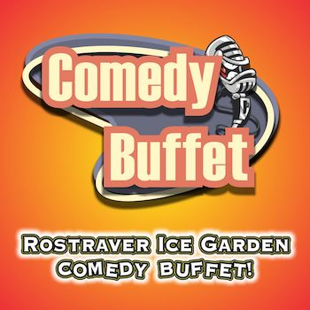 Slapsticks Comedy Buffet at the Ice Garden on February 16th!