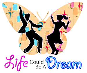 Life Could Be  A Dream   2 tickets at The Round Barn Theatre