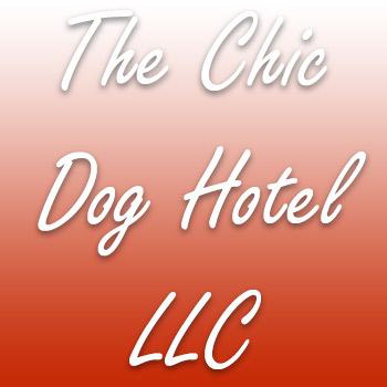 The Chic Dog Hotel LLC