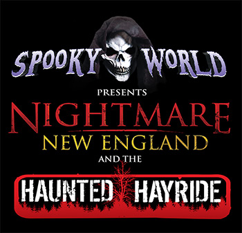 Spooky World Presents Nightmare New England & the Haunted Hayride