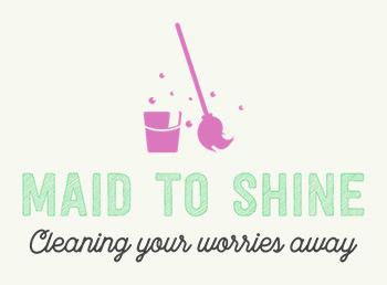 Maid to Shine