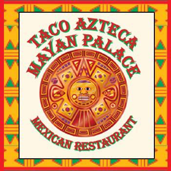 Taco Azteca / Mayan Palace